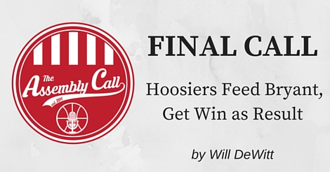 Final Call: Hoosiers Feed Bryant, Get Win as Result