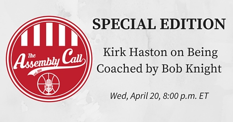 Live Show Tonight: Kirk Haston on Being Coached by Bob Knight