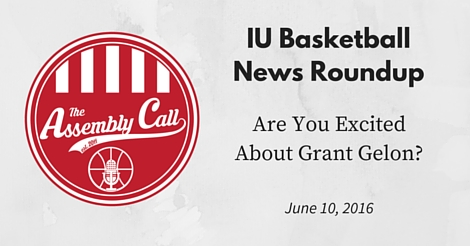 IU Basketball News Roundup: Are You Excited About Grant Gelon?