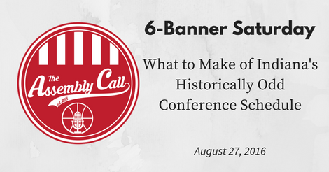 6-Banner Saturday: What to Make of IU's Historically Odd Conference Schedule