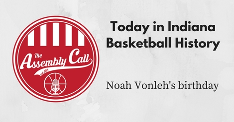Today in IU Basketball History – August 24: Vonleh's Birthday