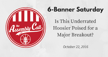 6-Banner Saturday: Is This Underrated Hoosier Poised for a Major Breakout?