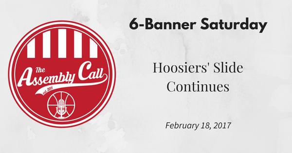 6-Banner Saturday: Hoosiers' Slide Continues