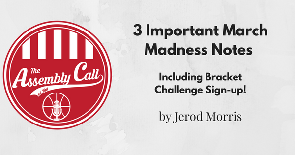 3 Important March Madness Notes (Including Bracket Challenge Sign-up!)