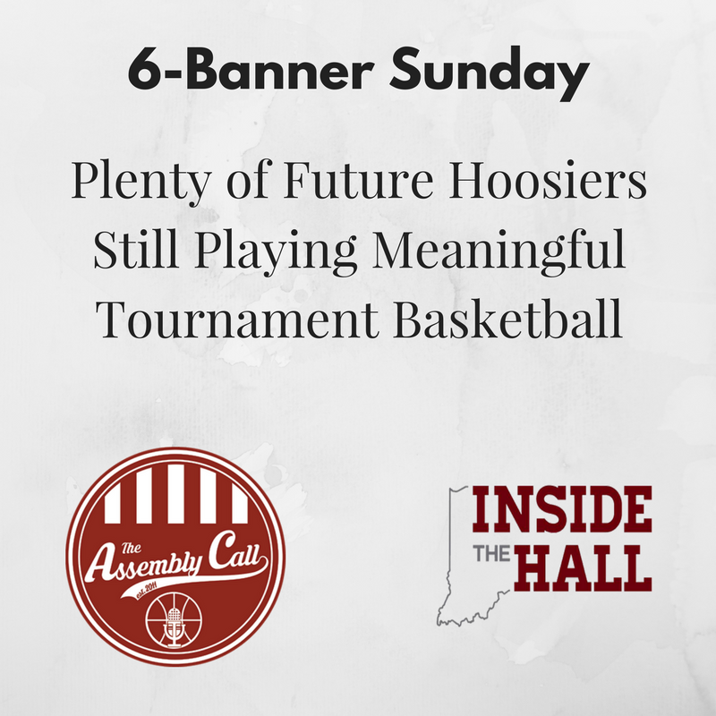 [Roundup] Plenty of Future Hoosiers Still Playing Meaningful Tournament Basketball