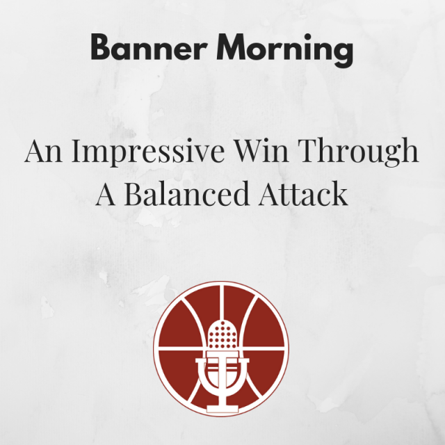 Banner Morning: An Impressive Win Through A Balanced Attack