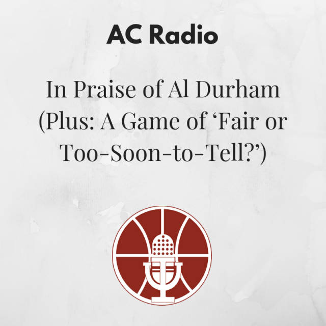 [441] In Praise of Al Durham (Plus: A Game of 'Fair or Too-Soon-to-Tell?')