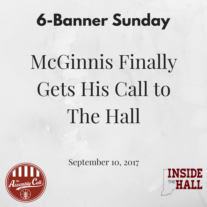 Roundup: McGinnis Finally Gets His Call to The Hall