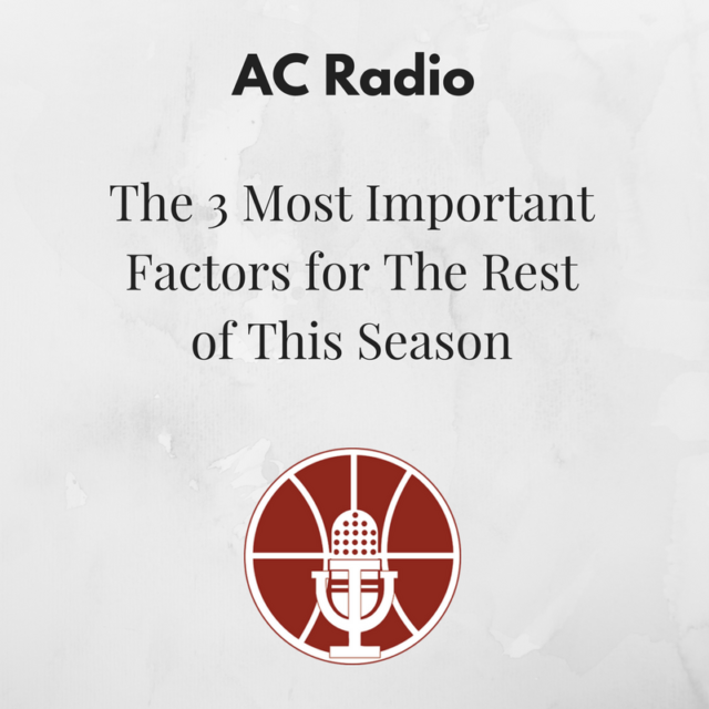 [390] The 3 Most Important Factors for The Rest of This Season