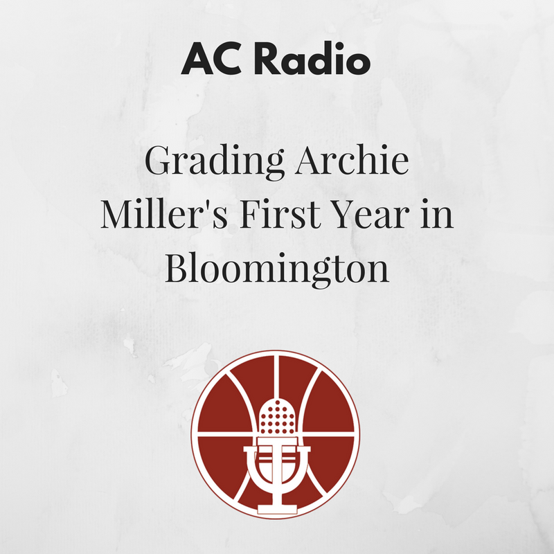 [393] Grading Archie Miller's First Year in Bloomington